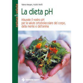 LA DIETA PH - Valeria Mangani, Adolfo Panfili