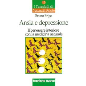 ANSIA E DEPRESSIONE (I Tascabili) - Bruno Brigo