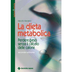 LA DIETA METABOLICA - Marcello Mandatori